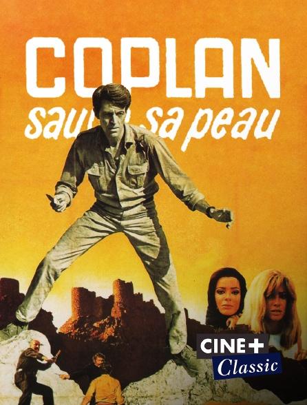 Ciné+ Classic - Coplan sauve sa peau