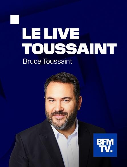 BFMTV - Le Live Toussaint