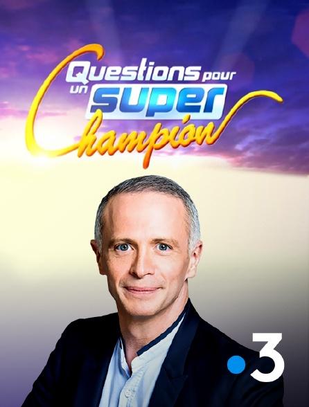France 3 - Questions pour un super champion