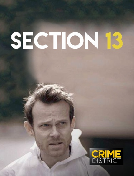 Crime District - Section 13