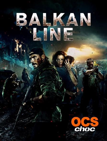 OCS Choc - Balkan Line