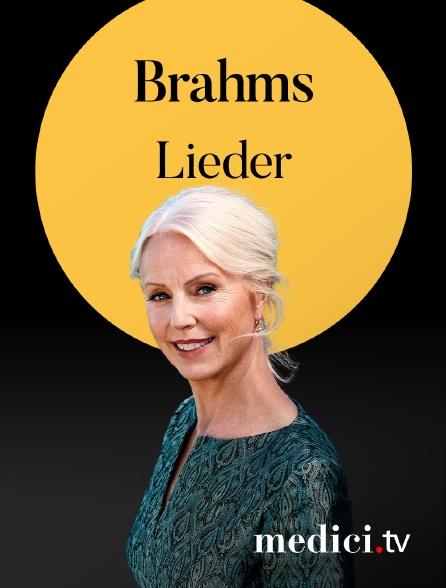 Medici - Brahms, Lieder - Anne Sofie von Otter - Verbier Festival