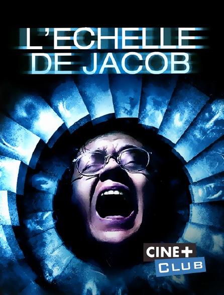 Ciné+ Club - L'échelle de Jacob