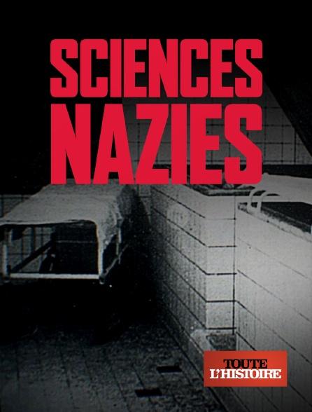 Toute l'histoire - Sciences nazies