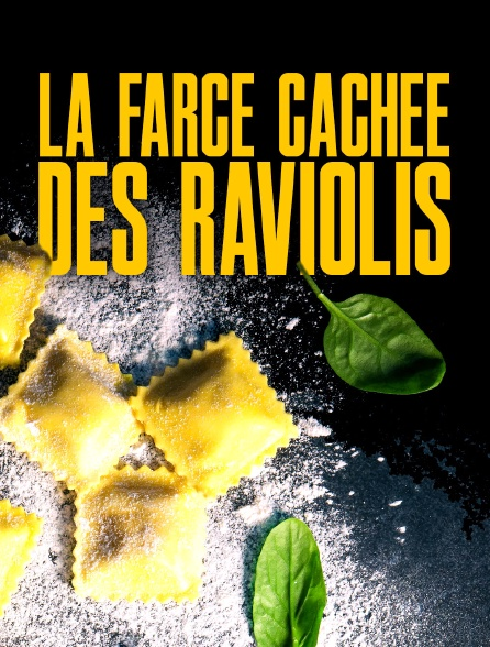 La farce cachée des raviolis