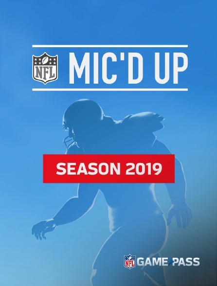 NFL Game Pass - NFL MIC'D Up