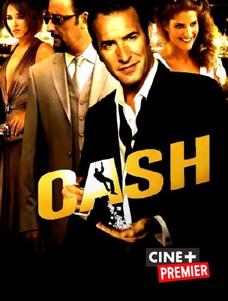 Ciné+ Premier - Cash