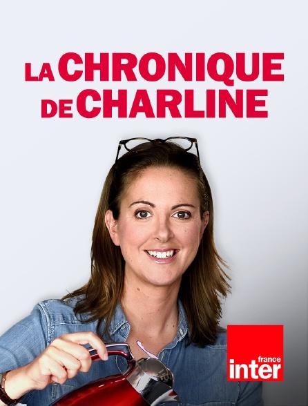France Inter - Le Billet de Charline du 17 fevrier 2021