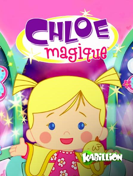 Kabillion - Chloe Magique