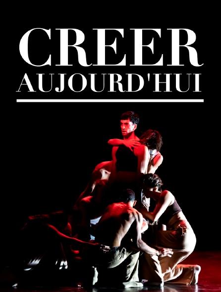 Créer aujourd'hui : Sidi Larbi Cherkaoui, Tess Voelker, Damien Jalet, Mehdi Kerkouche