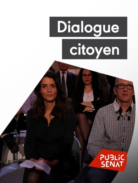 Public Sénat - Dialogue citoyen