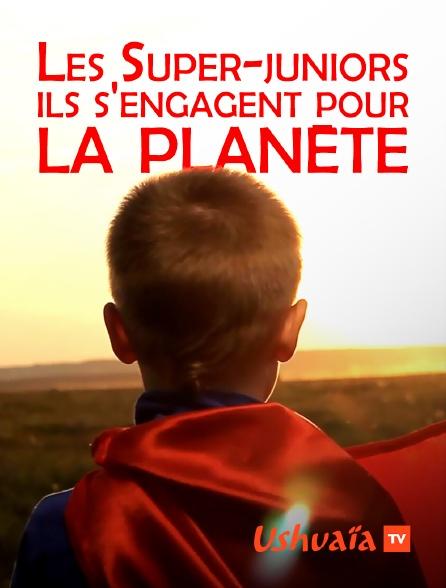 Ushuaïa TV - Les Super-juniors : ils s'engagent pour la planète