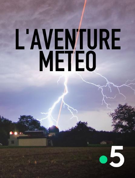 France 5 - L'aventure météo