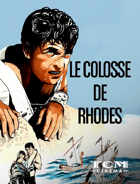 TCM Cinéma - Le colosse de Rhodes