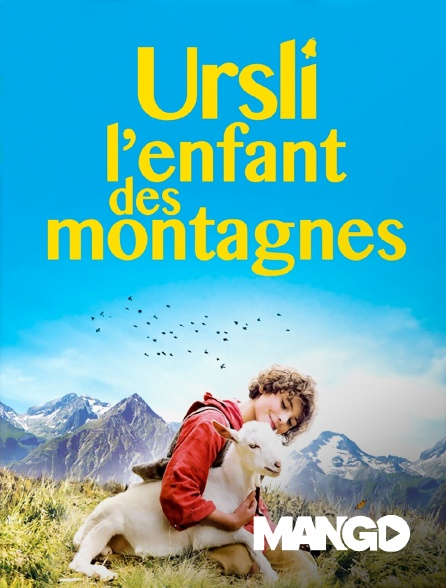 Mango - Ursli l'enfant des montagnes