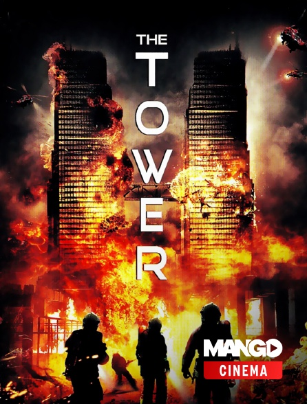 MANGO Cinéma - The Tower