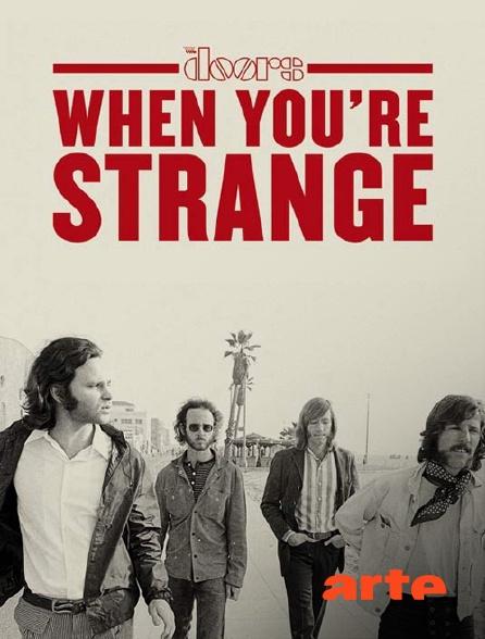 Arte - When you're strange