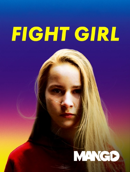 Mango - Fight Girl