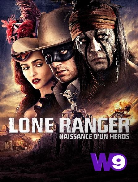 W9 - Lone Ranger, naissance d'un héros