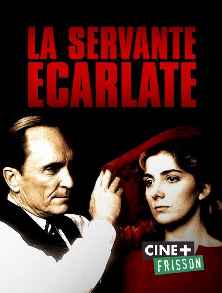 Ciné+ Frisson - La servante écarlate