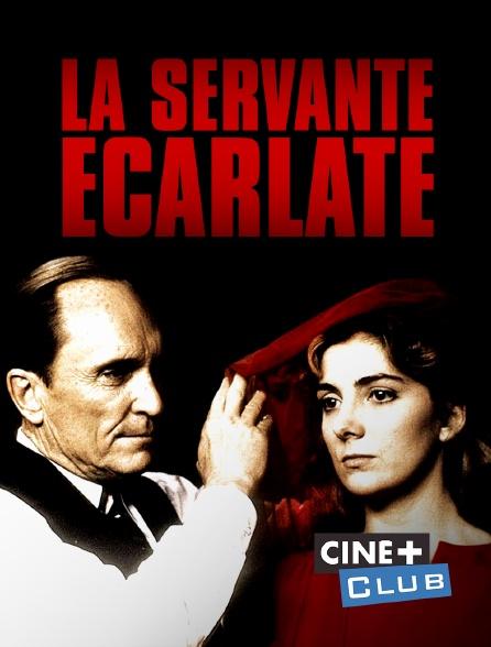 Ciné+ Club - La servante écarlate