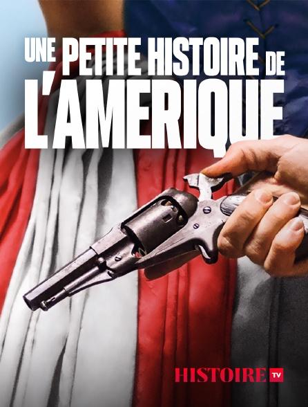 HISTOIRE TV - Une petite histoire de l'Amérique