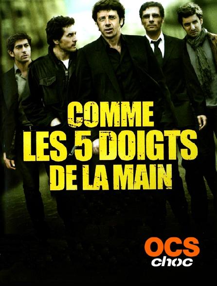 OCS Choc - Comme les 5 doigts de la main