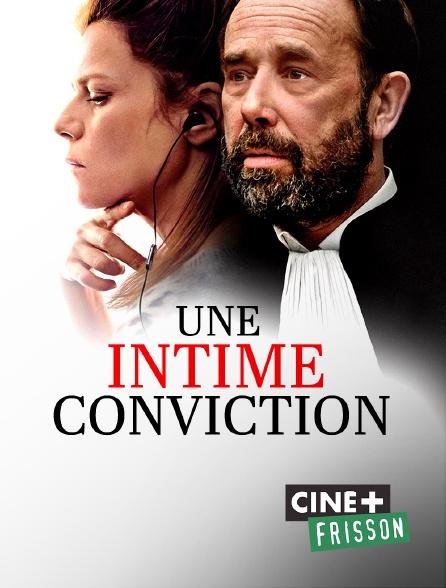 Ciné+ Frisson - Une intime conviction