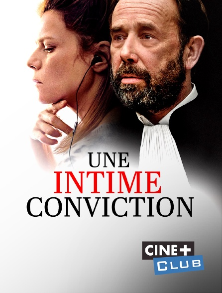 Ciné+ Club - Une intime conviction