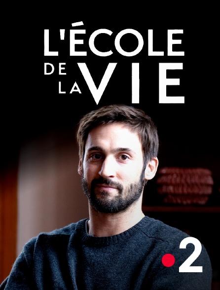France 2 - L'école de la vie