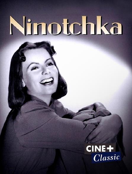 Ciné+ Classic - Ninotchka