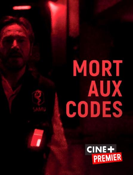 Ciné+ Premier - Mort aux codes