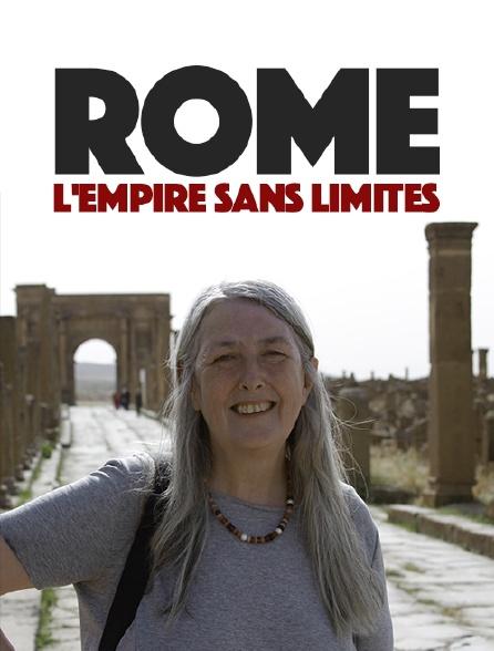 Rome, l'empire sans limites