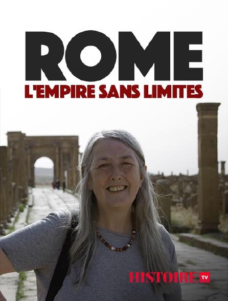 HISTOIRE TV - Rome, l'empire sans limites