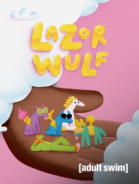 Adult Swim - Lazor Wulf