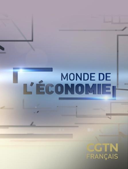 CGTN FR - Monde de l'Economie