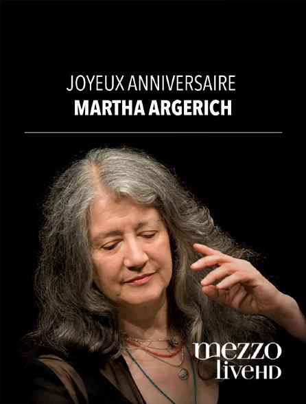 Mezzo Live HD - Joyeux anniversaire Martha Argerich