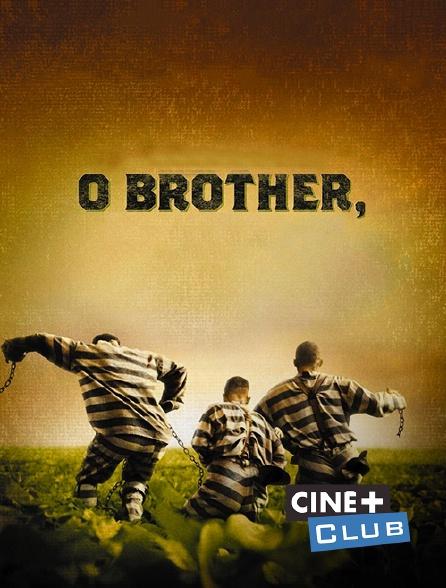 Ciné+ Club - O'Brother