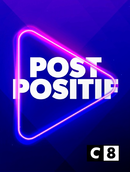 C8 - Post Positif