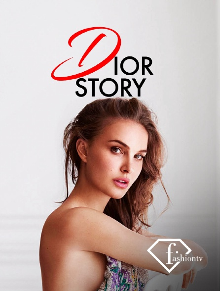 Fashion TV - Dior Story