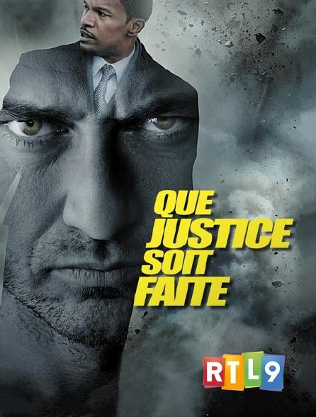 RTL 9 - Que justice soit faite