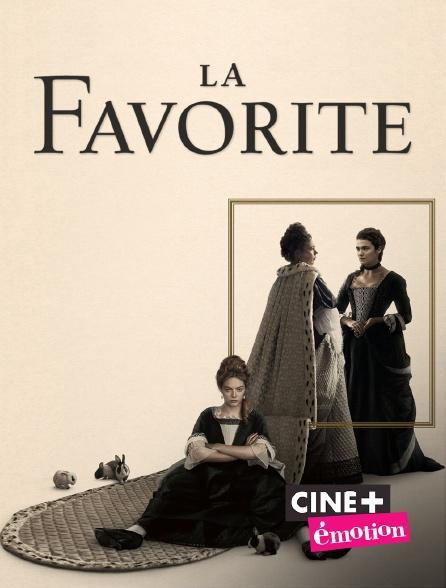 Ciné+ Emotion - La favorite