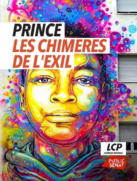 LCP Public Sénat - Prince, les chimères de l'exil