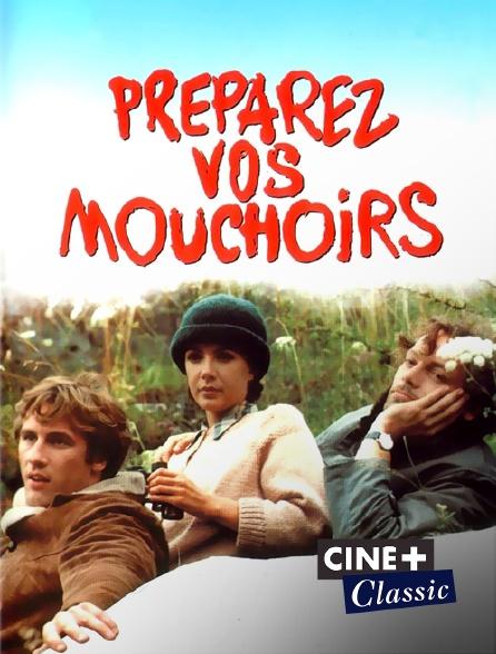 Ciné+ Classic - Préparez vos mouchoirs