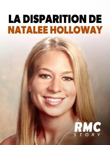 RMC Story - La disparition de Natalee Holloway