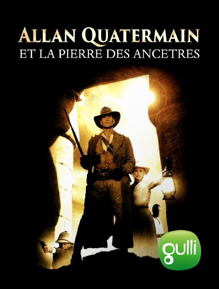 Gulli - Allan Quatermain et la pierre des ancêtres