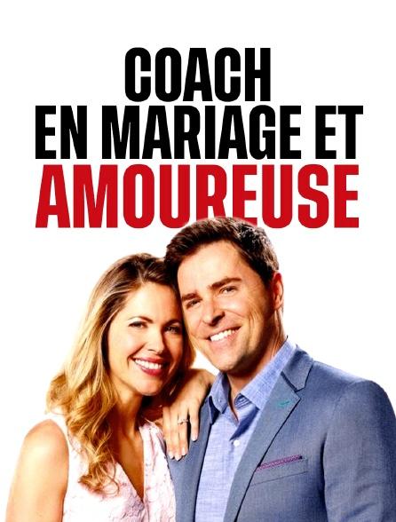 Coach en mariage et... amoureuse