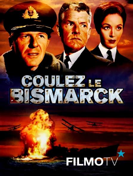 FilmoTV - Coulez le Bismarck
