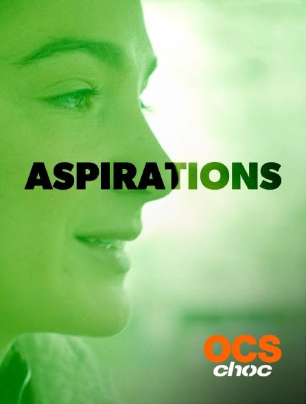 OCS Choc - Aspirations