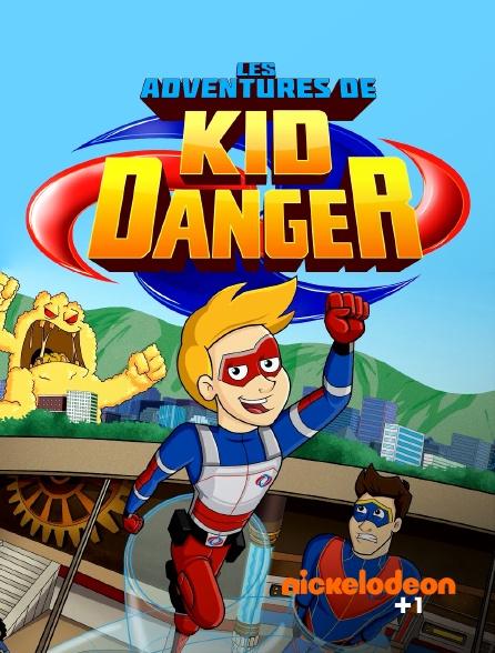 Nickelodéon +1 - Les aventures de Kid Danger